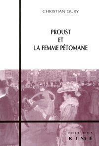 Proust et la femme pétomane