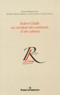 Robert Challe au carrefour des continents et des cultures