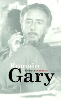 Romain Gary, écrivain-diplomate : colloque du 2 février 2002, ministère des Affaires étrangères