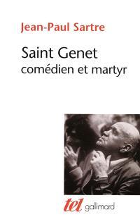 Saint Genet, comédien et martyr