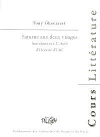 Saturne aux deux visages : introduction à l'Astrée d'Honoré d'Urfé
