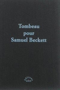 Tombeau pour Samuel Beckett