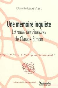 Une mémoire inquiète : La route des Flandres de Claude Simon
