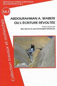 Abdourahman A. Waberi ou L'écriture révoltée