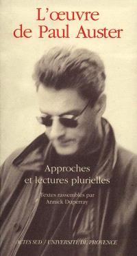 Actes du colloque Paul Auster : Université d'Aix-en-Provence, 1994