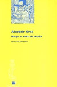 Alasdair Gray : marges et effets de miroirs