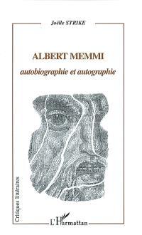 Albert Memmi, autobiographie et autographie