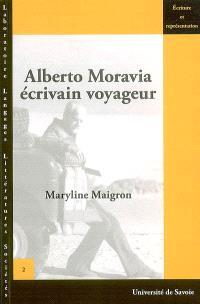Alberto Moravia, écrivain voyageur, 1930-1990