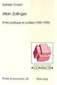 Albin Zollinger : entre politique et poésie (1933-1939)