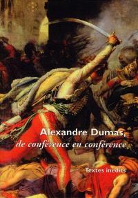 Alexandre Dumas : de conférence en conférence