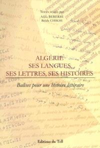 Algérie, ses langues, ses letttres, ses histoires