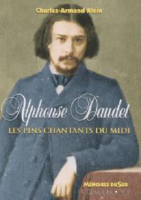 Alphonse Daudet : les pins chantants du Midi