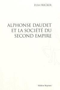 Alphonse Daudet et la société du second Empire