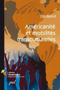 Américanité et mobilités transculturelles
