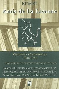 Amis de La Licorne : portraits et souvenirs, 1940-1960