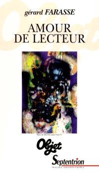 Amour de lecteur : Desnos, Dhainaut, Jaccottet, Jouanard, Kijno, Ponge, Prévert, Quignard, Richard, Sarraute
