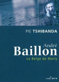 André Baillon, le Belge de Marly