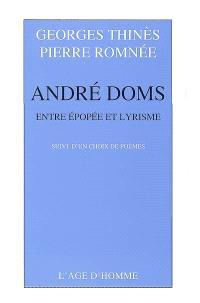 André Doms : entre épopée et lyrisme