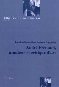 André Frénaud, amateur et critique d'art