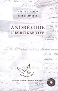 André Gide : l'écriture vive