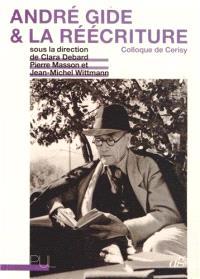 André Gide et la réécriture : colloque de Cerisy