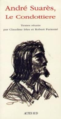 André Suarès, le condottiere