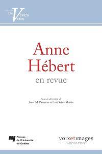 Anne Hébert en revue