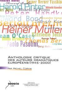Anthologie critique des auteurs dramatiques européens (1945-2000)