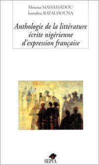 Anthologie de la littérature écrite nigérienne d'expression française
