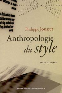 Anthropologie du style : propositions