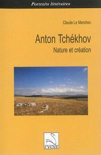 Anton Tchékhov : nature et création