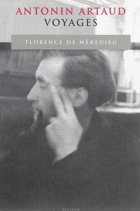 Antonin Artaud, voyages
