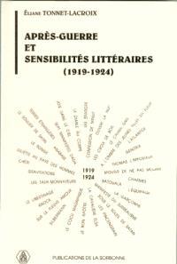 Après-guerre et sensibilités littéraires : 1919-1924