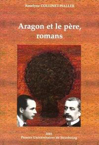 Aragon et le père, roman