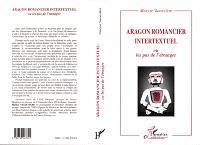 Aragon romancier intertextuel ou Les pas de l'étranger