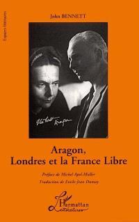Aragon, Londres et la France libre