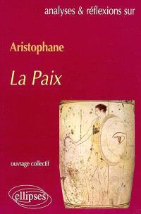 Aristophane, La paix