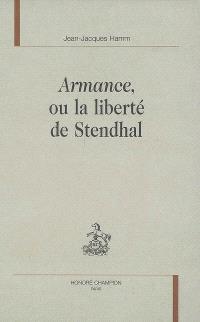 Armance ou La liberté de Stendhal