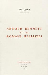 Arnold Bennett et ses romans réalistes