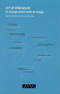 Art et littérature : le voyage entre texte et image