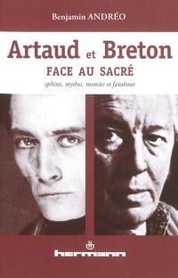 Artaud et Breton face au sacré : sphinx, mythes, momies et fantômes