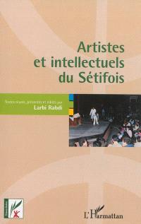 Artistes et intellectuels du Sétifois