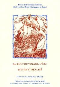 Au bout du voyage, l'île, mythe et réalité : actes