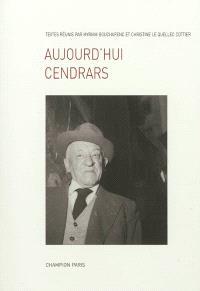 Aujourd'hui Cendrars : 1961-2011