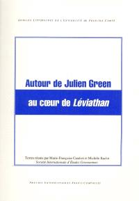 Autour de Julien Green au coeur de Léviathan : journées Julien Green des 7 février et 14 novembre 1998