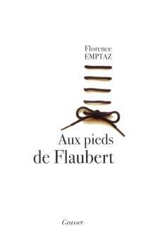 Aux pieds de Flaubert