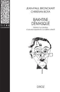 Bakhtine démasqué : histoire d'un menteur, d'une escroquerie et d'un délire collectif