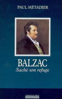 Balzac : Saché son refuge