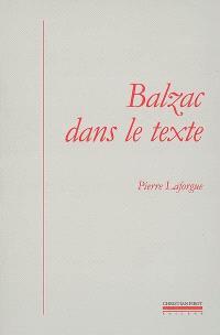 Balzac dans le texte : études de génétique et de sociocritique