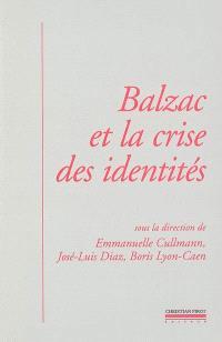 Balzac et la crise des identités